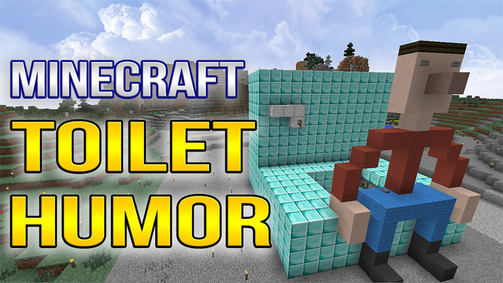 Minecraft Toilet Humor